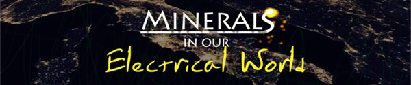 Minerals in our Electrical World Series